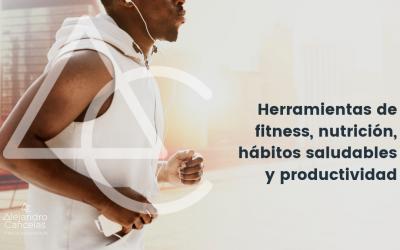 Herramientas de fitness, nutrición, hábitos saludables y productividad